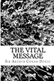 The Vital Message, Arthur Conan Doyle, 1484169409