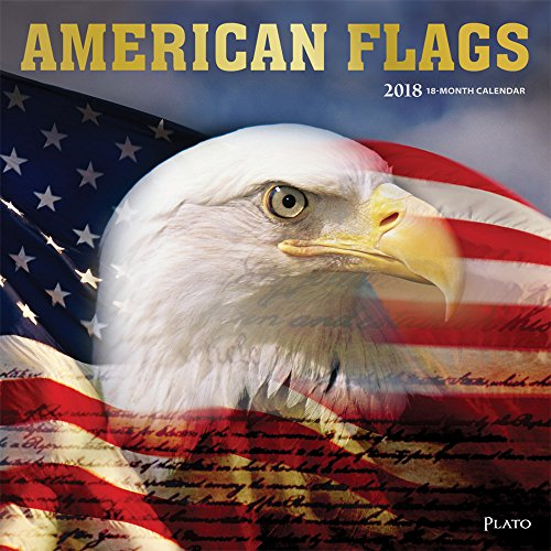 America Calendar - American Flags 2018 12 x 12 Inch Monthly Square Wall Calendar with Foil Stamped Cover by Plato, USA United States of America