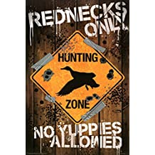 """Rednecks Only - No Yuppies Allowed (Hunting Zone) 36""""x24"""" Art Print Poster"""