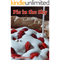 Pie in the Sky (English Edition)