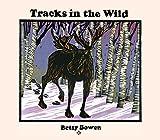 Tracks in the Wild (Fesler-Lampert Minnesota Heritage)