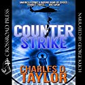 Counterstrike Audiobook by Charles D. Taylor Narrated by George Kuch
