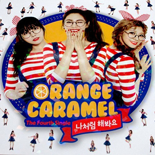 ORANGE CARAMEL - Do It Like I Do (4th Single) CD + Photo Booklet + Photocard + Extra Gift Photo
