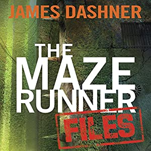 The Maze Runner Files Audiobook
