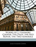 Works of J Fenimore Cooper, James Fenimore Cooper, 1144661196