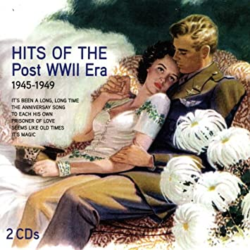 Hits of the Post WWII Era: 1945-1949