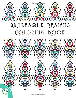 Arabesque Designs Coloring Book Individuality Books 9781533465009 Amazon