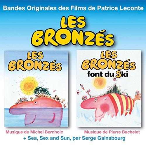 Les bronzés & les bronzés font du ski (Bandes originales des films de patrice (Bronze Ski)