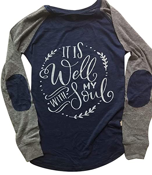 sale online world-wide selection of highly coveted range of It is Well with My Soul Christian T Shirt Women Long Sleeve Patches Blouse  Tops