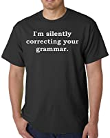 I'm Silently Correcting Your Grammar Adult Black T-Shirt Tee