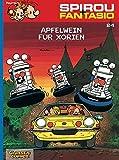 Spirou & Fantasio 24: Apfelwein für Xorien: (Neuedition)