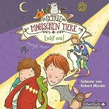 Licht aus! (Die Schule der magischen Tiere 3) Hörbuch von Margit Auer Gesprochen von: Robert Missler