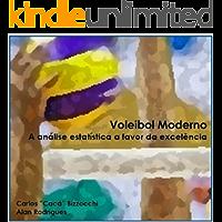 Voleibol Moderno: A análise estatística a favor da excelência