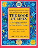 img - for The Book of Lines, A 21st Century View of the IChing the Chinese Book of Changes: Human Design : Discover the Person You Were Born To Be (Volume 2) book / textbook / text book