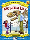 Museum Day (We Both Read: Level K (Hardcover))