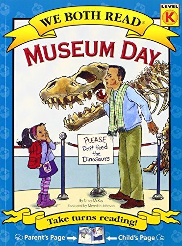 Museum Day (We Both Read: Level K (Paperback))