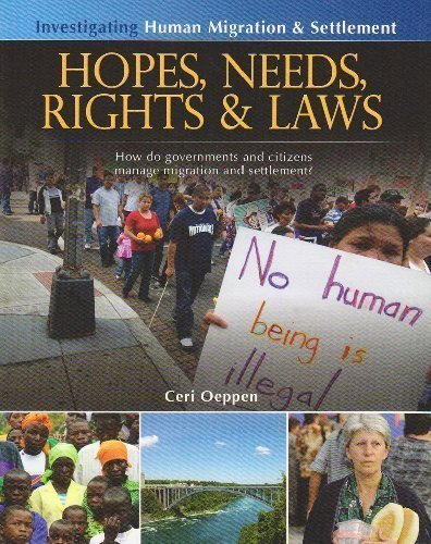 Hopes, Needs, Rights & Laws: How do governments and citizens manage migration and settlement? by Ceri Oeppen (Jan 15 2010) ()