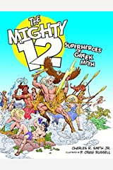 The Mighty 12: Superheroes of Greek Myth Paperback