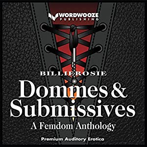 Dommes & Submissives Audiobook