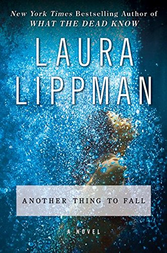 Read Online Another Thing to Fall: A Novel (Tess Monaghan Novel) PDF