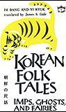 Korean Folk Tales: Imps, Ghosts, and Fairies (Tut Books)