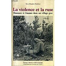 La violence et la ruse : hommes et femmes dans un village grec