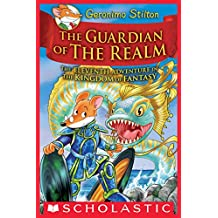 The Guardian of the Realm (Geronimo Stilton and the Kingdom of Fantasy #11)