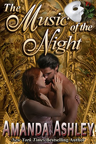 Book: The Music of the Night by Amanda Ashley