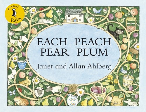 Each Peach Pear Plum (Pocket Puffin): Amazon.co.uk: Ahlberg, Allan,  Ahlberg, Janet, Ahlberg, Janet: Books