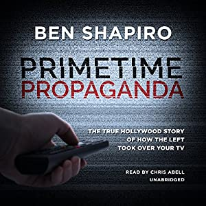 Primetime Propaganda Audiobook