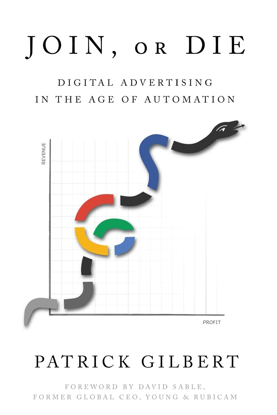 Join or Die: Digital Advertising within the Age of Automation