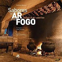Sabores do Ar e do Fogo - Tastes of Air and Fire