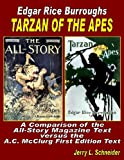 Tarzan of the Apes : A Comparison of the All-Story Magazine Text Versus the A. C. Mcclurg First Edition Text, Jerry L. Schneider, 1936720361