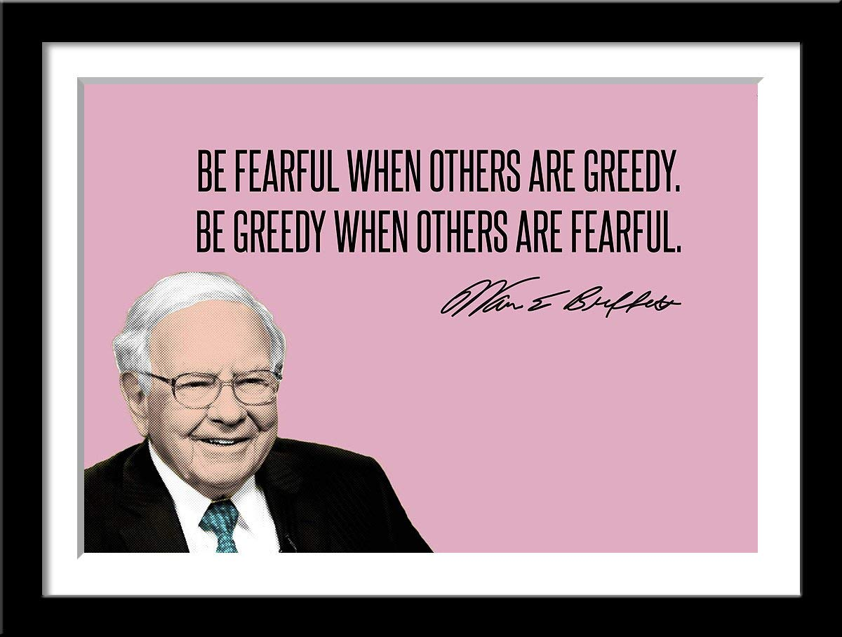 Tallenge - Warren Buffet - Be Fearful When Others are Greedy - X Large  Framed Poster(Paper,24 x 34inches, Multicolour): Amazon.in: Home & Kitchen