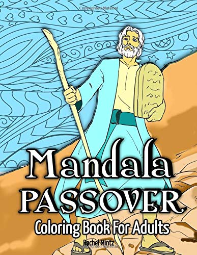 Amazon Com Mandala Passover Coloring Book For Adults Hand Drawn Illustrations Of Bible Exodus With Relaxing Mandalas Ornaments 9798620568840 Mintz Rachel Books