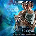 Taming the Wild Cougar : Heart of the Cougar, Book 3 | Terry Spear