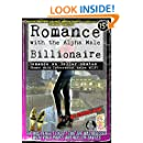 Romance with the Alpha Male Billionaire: Romance on Roller Skates (Humor with Interracial Asian MILF) (Smutpunk on Skates Book 2)