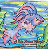 A Fish Named Matroly, Dianne Gremillion, 1419601504
