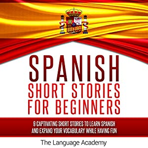 Spanish: Short Stories for Beginners Audiobook