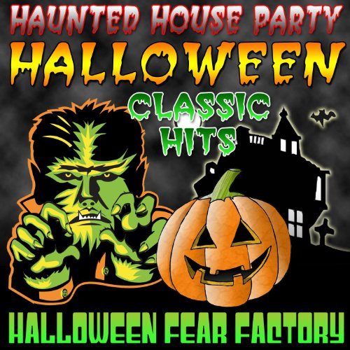 Haunted house party halloween classic hits for Classic house hits