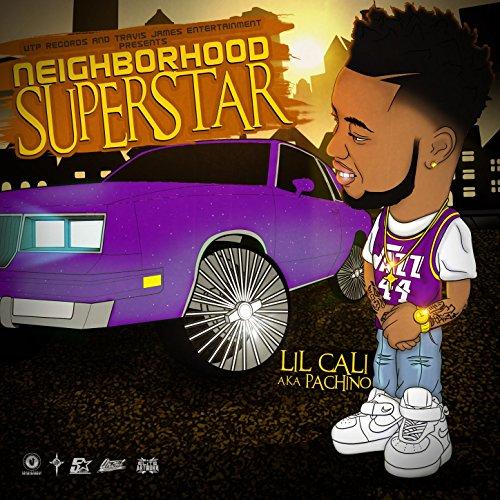 Neighborhood Superstar [Explicit]