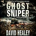 Ghost Sniper Audiobook by David Healey Narrated by J. Scott Bennett