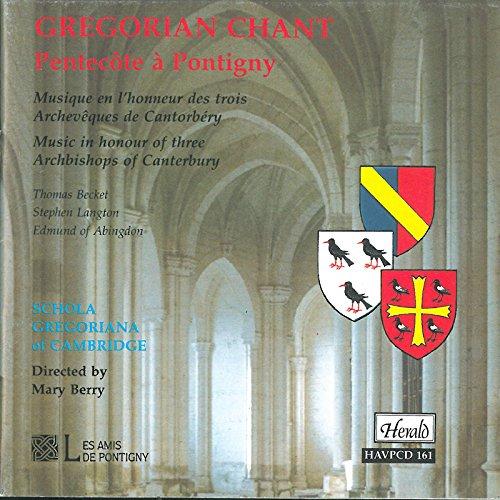 Gregorian Chant: Pentecôte à Pontigny, Music in honour of 3 Archbishops of - Songs Chant Gregorian