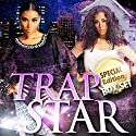 Trapstar Double Book (Parts 1 & 2 Boxed Set) Audiobook by Blake Karrington Narrated by B. A. Washington