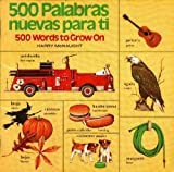 img - for 500 Palabras Nuevas Para Ti: 500 Words to Grown On book / textbook / text book
