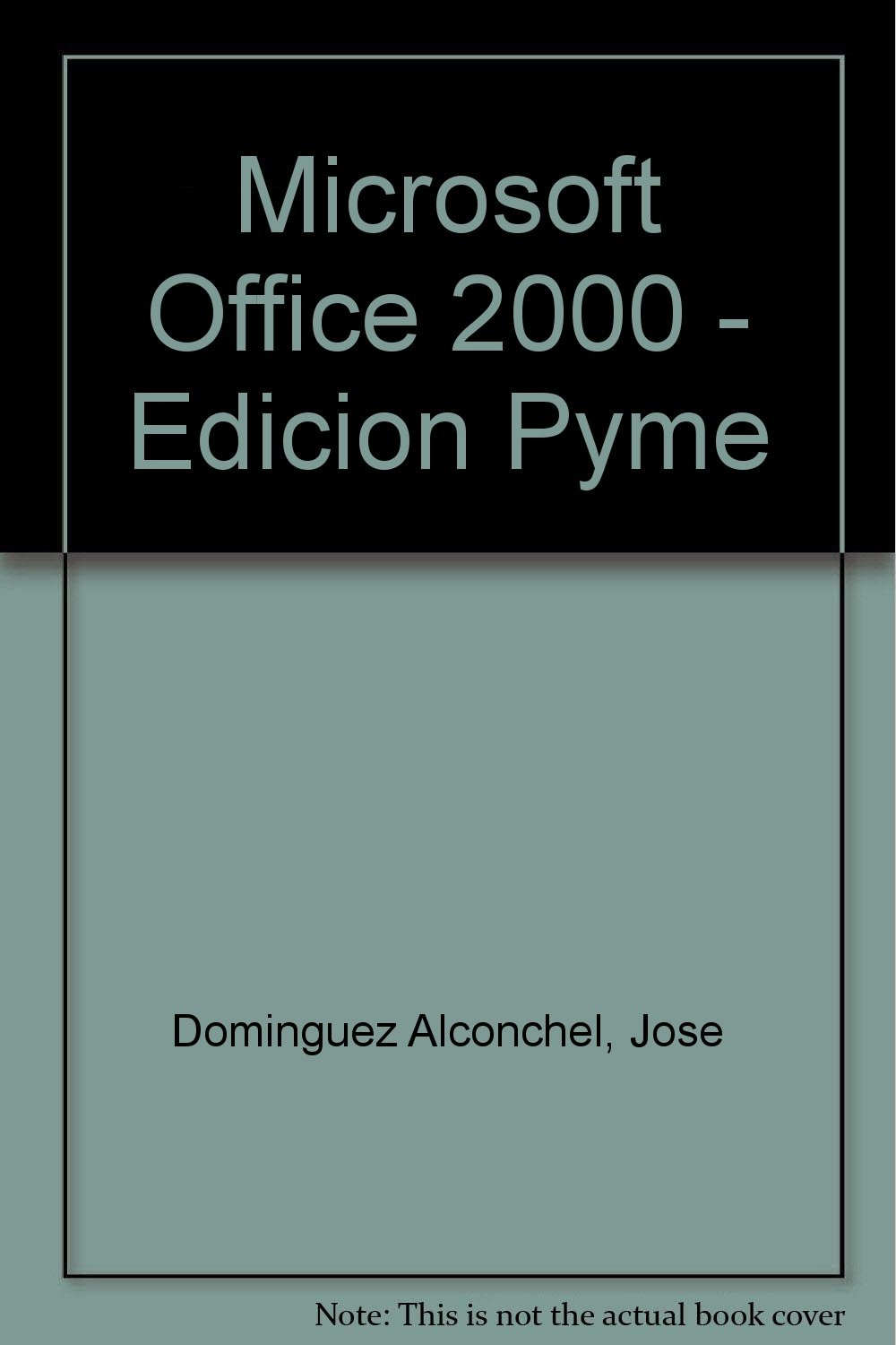 Microsoft Office 2000 - Edicion Pyme (Spanish Edition) pdf epub