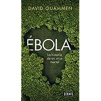 Ébola: La historia de un virus mortal (Ciencia