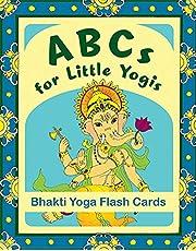 ABCs for Little Yogis: Bhakti Yoga Flash Cards