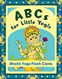 ABCs for Little Yogis: Bhakti Yoga Flash Cards