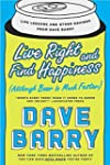 Live Right and Find Happiness (Althou...